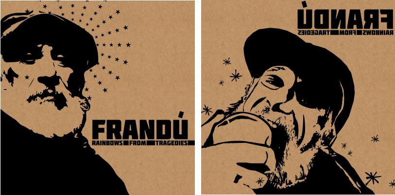 Frandu: Rainbows from Tragedies album art