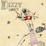 Whoa Dizzy - Lunacy Poster